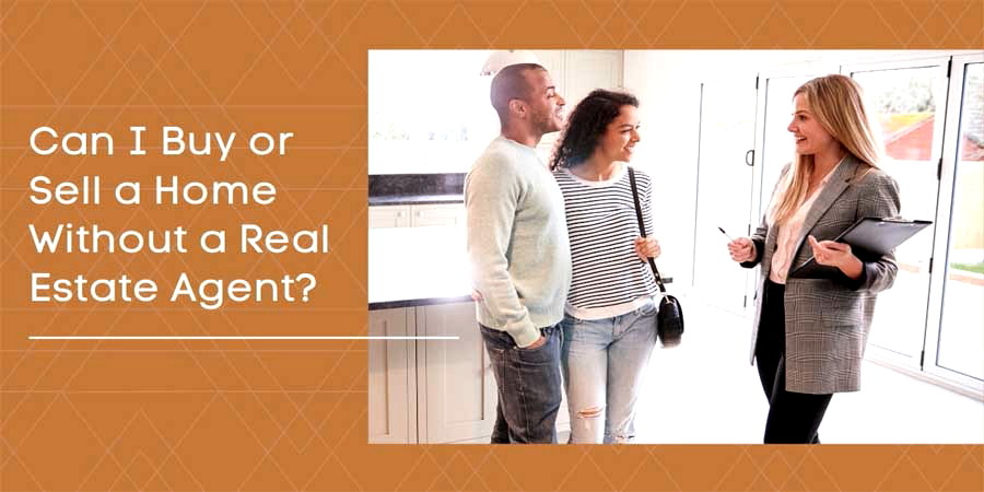 Can I Buy or Sell Home Without Real Estate Agent 900x450