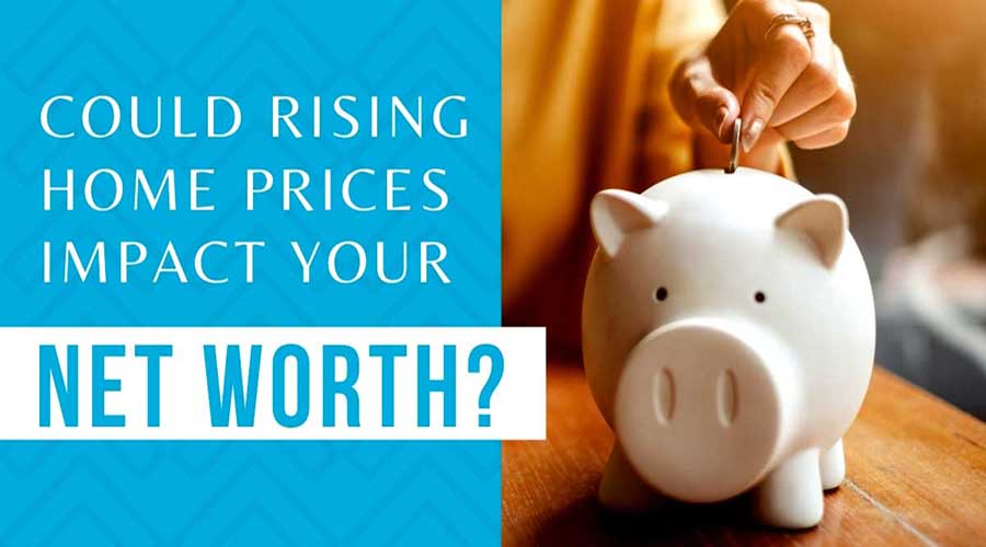 Could Rising Home Prices Impact Your Net Worth FLPalmBeach Martin Group Real Estate
