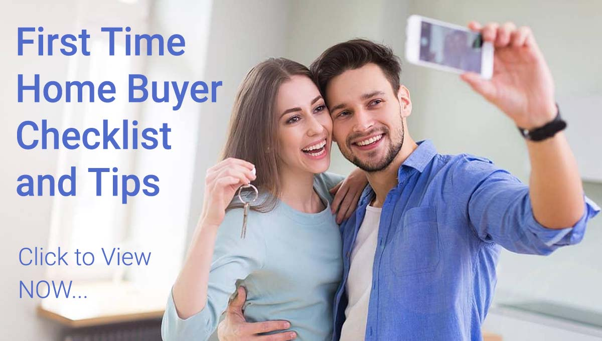 First Time Home Buyers Checklist and Tips Click to View Now Image