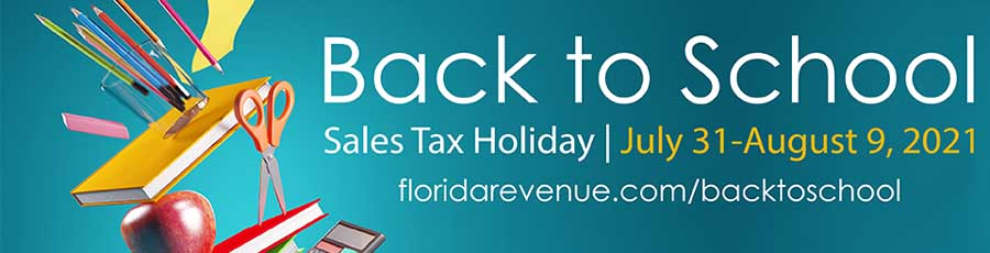 Florida Back to School Sales Tax Free Holiday 2021
