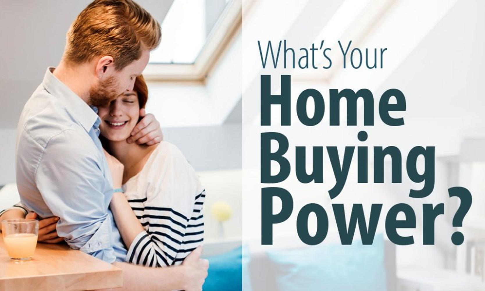 Financing a Mortgage - What's Your Home Buying Power Image